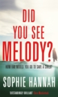 Did You See Melody? - Book