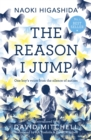 The Reason I Jump: one boy's voice from the silence of autism - Book