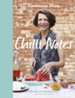 Chilli Notes : Recipes to warm the heart (not burn the tongue) - Book