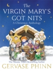 The Virgin Mary's Got Nits : A Christmas Anthology - Book