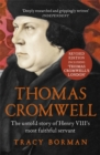 Thomas Cromwell : The untold story of Henry VIII's most faithful servant - Book