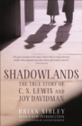 Shadowlands: The True Story of C S Lewis and Joy Davidman - Book