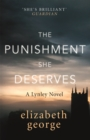 The Punishment She Deserves : An Inspector Lynley Novel: 17 - Book