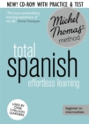 Total Spanish Course: Learn Spanish with the Michel Thomas Method : Beginner Spanish Audio Course - Book