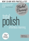 Total Polish Course: Learn Polish with the Michel Thomas Method : Beginner Polish Audio Course - Book