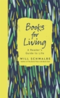 Books for Living : a reader's guide to life - Book
