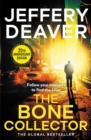 The Bone Collector : The thrilling first novel in the bestselling Lincoln Rhyme mystery series - Book