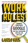 Work Rules! : Insights from Inside Google That Will Transform How You Live and Lead - eBook