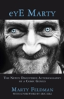 eYE Marty : The newly discovered autobiography of a comic genius - eBook