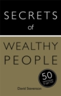 Secrets of Wealthy People: 50 Techniques to Get Rich - Book