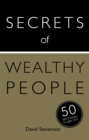 Secrets of Wealthy People: 50 Techniques to Get Rich - eBook