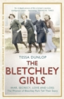 The Bletchley Girls : War, secrecy, love and loss: the women of Bletchley Park tell their story - Book