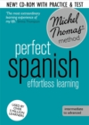 Perfect Spanish Course: Learn Spanish with the Michel Thomas Method - Book