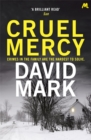 Cruel Mercy : The 6th DS McAvoy Novel from the Richard & Judy bestselling author - Book