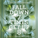 Fall Down Seven Times, Get Up Eight : A young man's voice from the silence of autism - Book