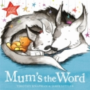 Mum's the Word - Book