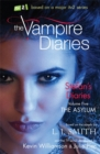 The Vampire Diaries: Stefan's Diaries: The Asylum : Book 5 - Book