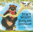 Don't Worry, Hugless Douglas - Book