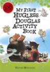 My First Hugless Douglas activity book - Book