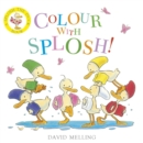 Splosh!: Colour with Splosh! - Book