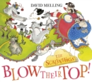The Scallywags Blow Their Top! - eBook