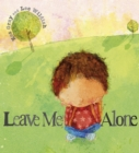 Leave Me Alone : A tale of what happens when you face up to a bully - eBook