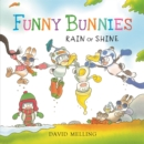 Funny Bunnies: Rain or Shine Board Book - Book