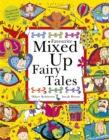 Favourite Mixed Up Fairy Tales : Split-Page Book - Book