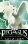 Pegasus and the End of Olympus : Book 6 - Book