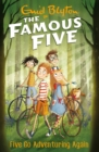 Five Go Adventuring Again : Book 2 - eBook