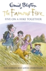 Famous Five: Five On A Hike Together : Book 10 - Book