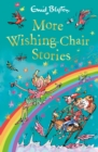 More Wishing-Chair Stories : Book 3 - eBook