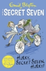 Secret Seven Colour Short Stories: Hurry, Secret Seven, Hurry! : Book 5 - Book