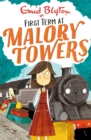 Malory Towers: First Term TV Tie-in : Book 1 - Book