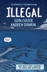 Illegal : A graphic novel telling one boy's epic journey to Europe - eBook