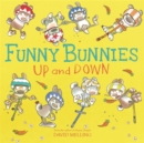 Funny Bunnies: Up and Down - Book
