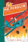 Mr Penguin and the Fortress of Secrets : Book 2 - Book