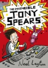 The Invincible Tony Spears : Book 1 - eBook