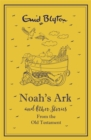 Noah's Ark and Other Bible Stories From the Old Testament - Book
