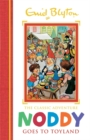 Noddy Classic Storybooks: Noddy Goes to Toyland : Book 1 - Book