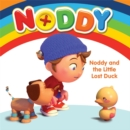 Noddy Toyland Detective: Noddy and the little Lost Duck : Board Book - Book