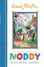 Noddy Classic Storybooks: Well Done, Noddy : Book 5 - Book