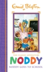Noddy Classic Storybooks: Noddy Goes to School : Book 6 - Book