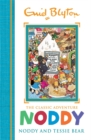 Noddy Classic Storybooks: Noddy and Tessie Bear : Book 9 - Book