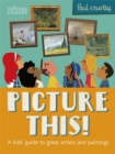 Picture This! : A Kids' Guide to the National Gallery - Book