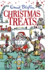 Christmas Treats : contains 29 classic Blyton tales - eBook