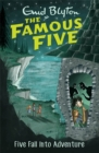 Famous Five: Five Fall Into Adventure : Book 9 - Book
