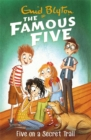 Famous Five: Five On A Secret Trail : Book 15 - Book