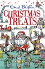Christmas Treats : Contains 29 classic Blyton tales - Book