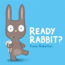 Ready, Rabbit? - Book
